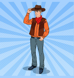 pop art cowboy in hat smiling wild west hero vector image