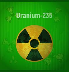 sign of radiation uranium 235 vector image