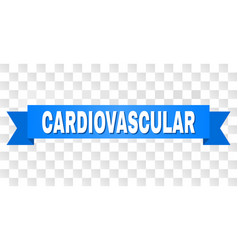 Blue ribbon with cardiovascular title vector