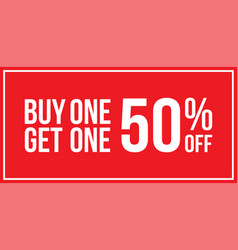 5d70597573 Buy one get one 50 off sign horizontal vector ...