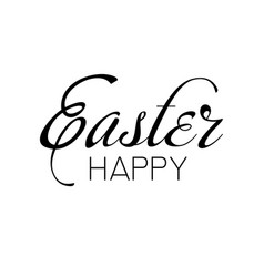 happy easter greeting card with hand drawn text vector image