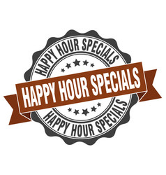 Happy hour specials stamp sign seal vector