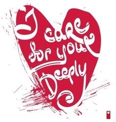 Declaration of love i care for you deeply vector