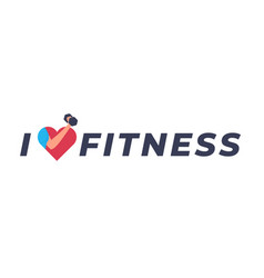 i love fitness flat vector image