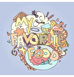 Favorite food confections sweets cakes and vector image