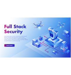 Isometric full stack security with vector