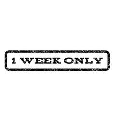 1 week only watermark stamp vector image