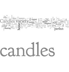 Candles add warmth and comfort to your home vector