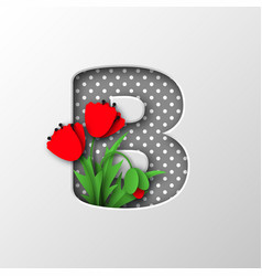 Letter b with paper cut poppy flowers vector