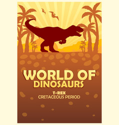 Poster world dinosaurs prehistoric world t vector