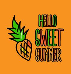 hello sweet summer poster vector image vector image