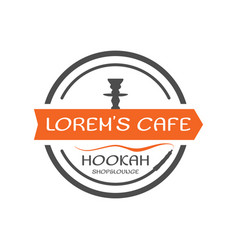 Hookah label badge vintage shisha round style vector