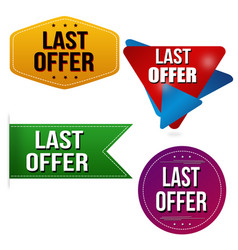 last offer sticker or label set vector image