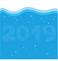 happy new year 2019 concept - digits in water vector image