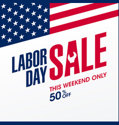 labor day sale this weekend only special offer vector image
