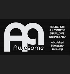 awesome font bauhaus style font rounded vector image