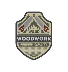 woodwork company vintage isolated label vector image