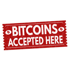 bitcoins accepted here grunge rubber stamp vector image