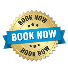 Book now 3d gold badge with blue ribbon vector