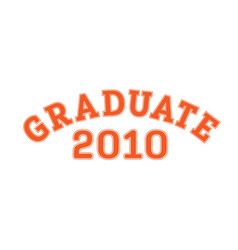 graduated in 2010 lettering for a senior class vector image