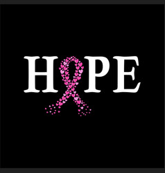 Hope t shirt design with pink ribbon vector