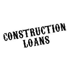 Construction Loans rubber stamp vector