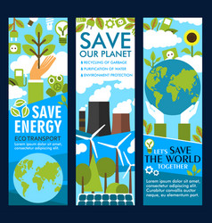 save energy or eco planet lifestyle banners vector image