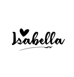 Isabella name text word with love heart hand vector