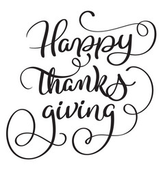 Happy thanks giving words on white background vector