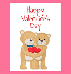 Happy valentines day poster bear lovers hold heart vector