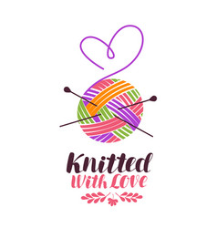 Knit knitting logo or label knitted with love vector