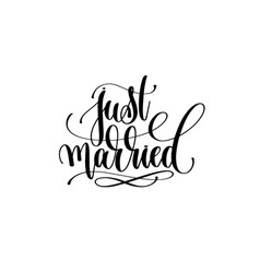 Just married hand lettering inscription positive vector