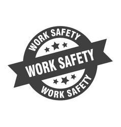 Work safety sign work safety black round ribbon vector