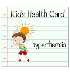 Health card with boy having hyperthermia vector image