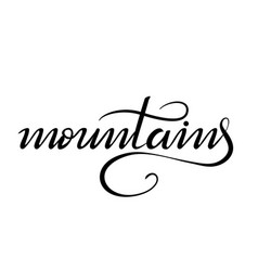 Lettering mountains on white vector