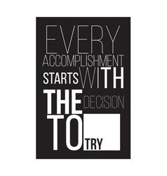 Motivational poster for a good start vector image