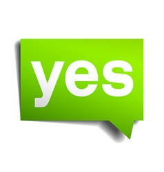 Yes green 3d realistic paper speech bubble vector