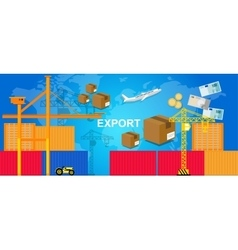 exports trading transportation logistic harbor vector image