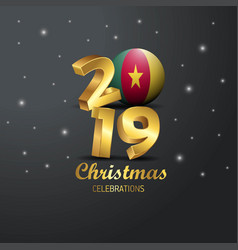 Cameroon flag 2019 merry christmas typography new vector