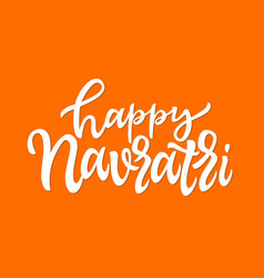Happy navratri - hand drawn brush pen vector