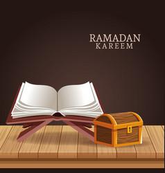Ramadan kareem with koran and chest vector