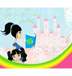 Mother reading a fairy tale to her daughter and vector image vector image