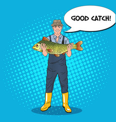 pop art fisherman holding big fish good catch vector image vector image