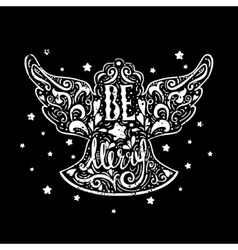Be marry- silhouette a christmas angel vector
