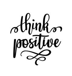 think positive inspirational motivational vector image