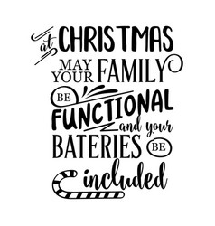 funny christmas quote vector image