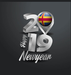 Happy new year 2019 grey typography with aland vector