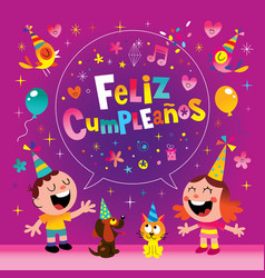 Feliz cumpleanos - happy birthday in spanish vector