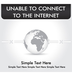 Unable To Connect Internet vector image