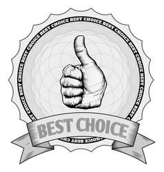 thumbs up best choice award badge vector image vector image